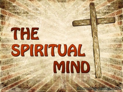 The Spiritual Mind (devotional)